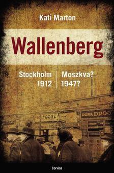 Kati Marton - Wallenberg [antikvár]