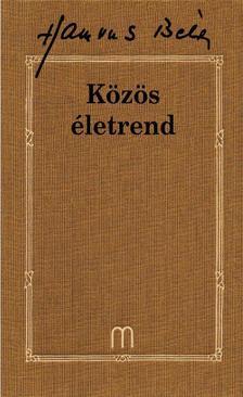 HAMVAS BÉLA - Közös életrend - Hamvas Béla művei 32. kötet