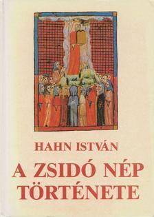 Hahn István - A zsidó nép története [antikvár]