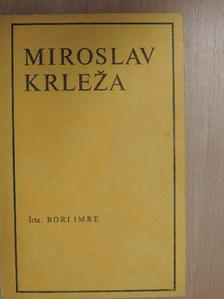 Bori Imre - Miroslav Krleza [antikvár]