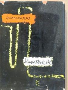 Salvatore Quasimodo - Hazatérések [antikvár]