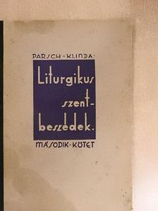 Dr. Pius Parsch - Liturgikus szentbeszédek II. [antikvár]