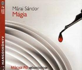 MÁRAI SÁNDOR - Mágia - Hangoskönyv