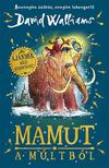 David Walliams - Mamut a múltból