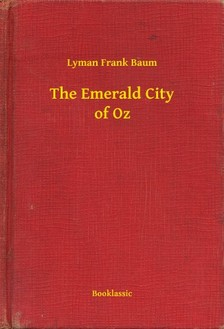 Baum L. Frank - The Emerald City of Oz [eKönyv: epub, mobi]