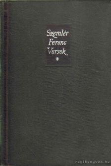 Szemlér Ferenc - Versek I. kötet [antikvár]
