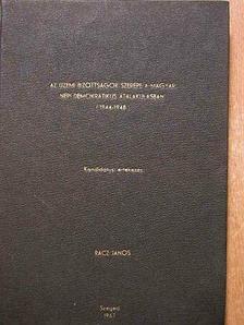Rácz János - Az üzemi bizottságok a magyar népi demokratikus átalakulásban 1944-1948 [antikvár]