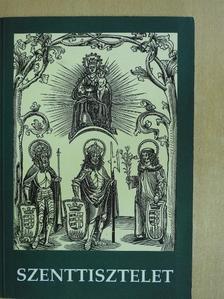 Antal József - A szenttisztelet [antikvár]