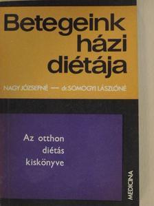 Dr. Somogyi Lászlóné - Az otthon diétás kiskönyve [antikvár]