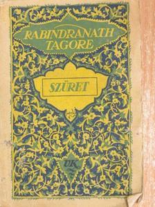 Rabindranath Tagore - Szüret/A lépcsők/Az áldozat [antikvár]