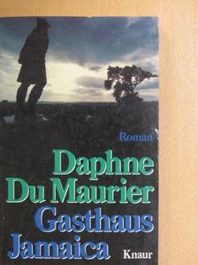 Daphne du Maurier - Gasthaus Jamaica [antikvár]