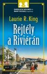 Laurie R. King - Rejtély a Riviérán [eKönyv: epub, mobi]