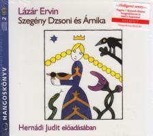 Lázár Ervin - Szegény Dzsoni és Árnika - hangoskönyv