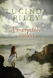 Lucinda Riley - A meredély szélén ###