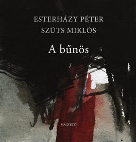 ESTERHÁZY PÉTER - A bűnös