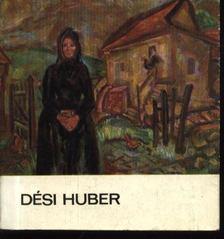Mezei Ottó - Dési Huber [antikvár]