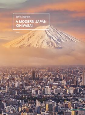 Jeff Kingston - Jeff Kingston: A modern Japán kihívásai