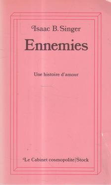 Isaac Bashevis Singer - Ennemies [antikvár]