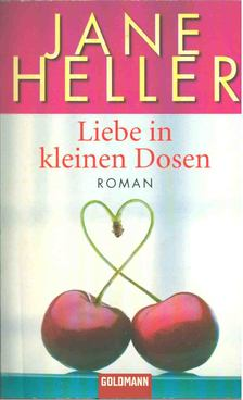Heller, Jane - Liebe in kleinen Dosen [antikvár]