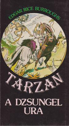 Edgar Rice Burroughs - Tarzan a dzsungel ura [antikvár]