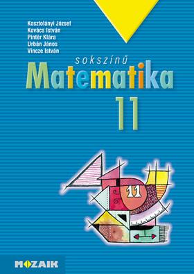 MS-2311 Sokszínű matematika tankönyv 11.o.