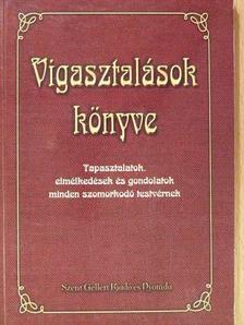 Juhász Tiborné - Vigasztalások könyve [antikvár]