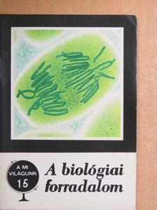 Láng István - A biológiai forradalom [antikvár]