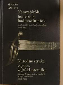Molnár András - Nemzetőrök, honvédek, hadmozdulatok [antikvár]