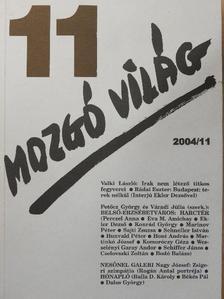 Almási Miklós - Mozgó Világ 2004. november [antikvár]