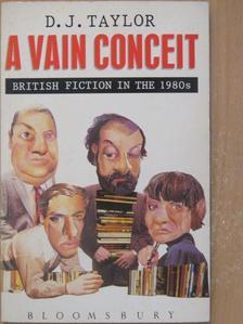 A. S. Byatt - A Vain Conceit [antikvár]