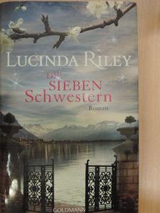 Lucinda Riley - Die sieben Schwestern [antikvár]