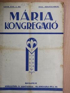 Báró Kray István - Mária Kongregáció 1933. szeptember [antikvár]