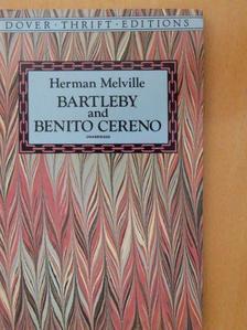 Herman Melville - Bartleby and Benito Cereno [antikvár]
