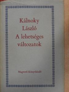 Alekszandr Alekszandrovics Blok - A lehetséges változatok 2. (töredék) [antikvár]