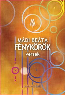 Mádi Beáta - Mádi Beáta - Fénykörök