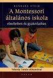 Barbara Stein - A Montessori általános iskola
