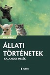 Virág Kiss - Állati történetek - Kalandos mesék [eKönyv: epub, mobi]