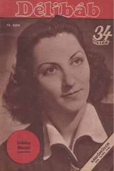 Bibó Lajos - Délibáb 1944. XVIII. évf. 15. szám [antikvár]