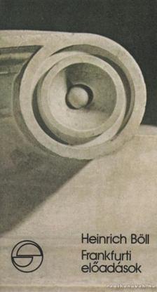 Heinrich Böll - Frankfurti előadások [antikvár]