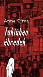 Anna Cima - Tokióban ébredek [eKönyv: epub, mobi]