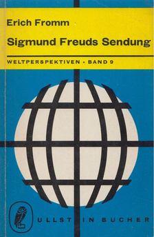 Erich Fromm - Sigmund Freuds Sendung [antikvár]