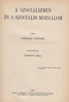 Werner Sombart - A szocializmus és a szociális mozgalom [antikvár]