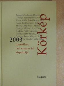 Benedek Szabolcs - Körkép 2003 [antikvár]