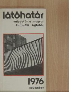 Agárdi Péter - Látóhatár 1976. november [antikvár]