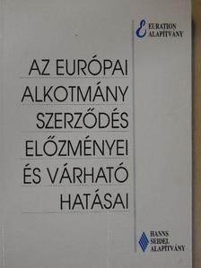 Györkös Péter - Az Európai Alkotmány Szerződés előzményei és várható hatásai [antikvár]