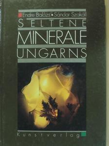 Balázs Endre - Seltene Minerale Ungarns [antikvár]