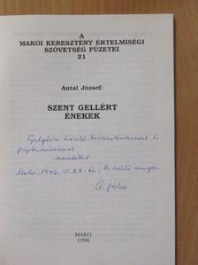 Antal József - Szent Gellért énekek (dedikált példány) [antikvár]