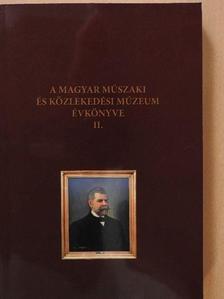 Alvári Csaba - A Magyar Műszaki és Közlekedési Múzeum évkönyve II. [antikvár]
