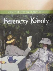Sármány-Parsons Ilona - Ferenczy Károly [antikvár]