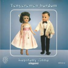 KAPITÁNY ANNA - TENYEREMEN HORDOM  CD